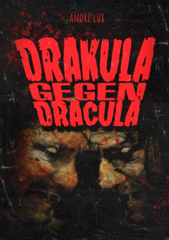 drakula-gegen-dracula-andre-lux-spastic-fantastic