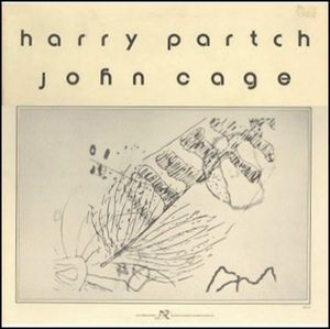 "Harry Partch / John Cage ""The Music Of John Cage And Harry Partch"""