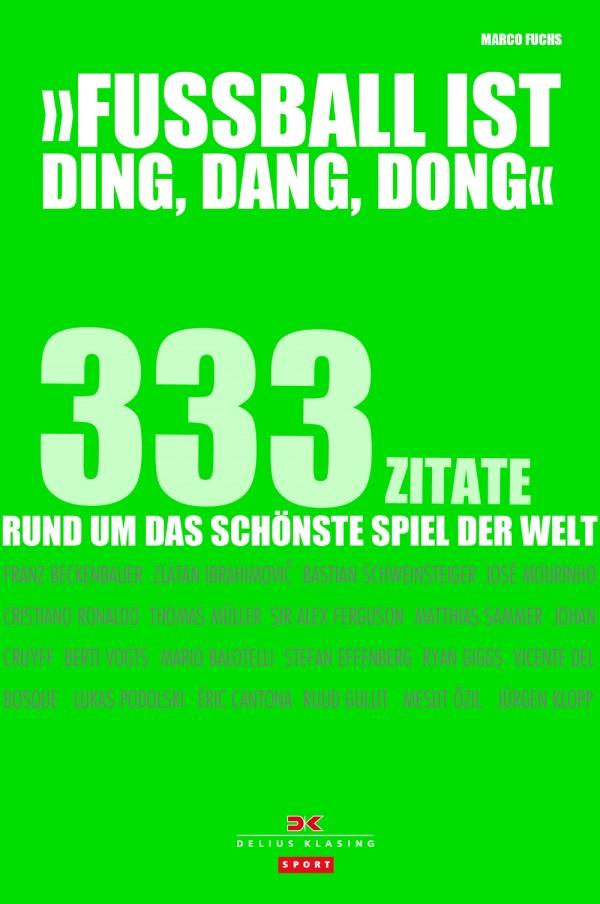 Fußball ist Ding Dang Dong [c] Delius Klasing