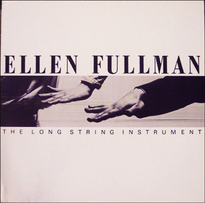 "Ellen Fullman ""The long string  instrument"""